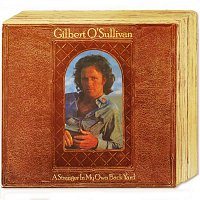 Gilbert O'Sullivan – A Stranger In My Own Back Yard (Deluxe Edition)