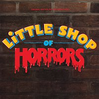 Různí interpreti – Little Shop Of Horrors [Original Motion Picture Soundtrack]