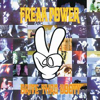 Freak Power – Drive-Thru Booty