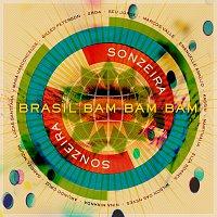 Sonzeira – Brasil Bam Bam Bam (Gilles Peterson Presents Sonzeira)