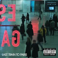 Diddy - Dirty Money – Last Train To Paris