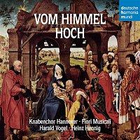 Knabenchor Hannover, Michael Praetorius, Fiori Musicali, Heinz Hennig – Vom Himmel hoch