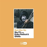 Shy FX – Bad After We (feat. Kojey Radical & Ghetts)