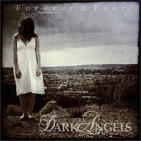 Dark Angels – Forever & Ever