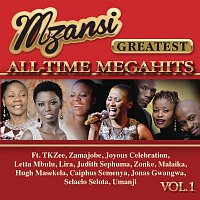 Various Artists.. – Mzansi Greatest All-Time Megahits, Vol. 1