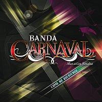 Banda Carnaval – Como No Queriendo