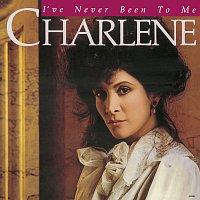 Charlene – I've Never Been To Me