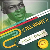 Miles Davis – All Right Vol. 5