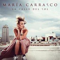 María Carrasco – La Calle Del Sol