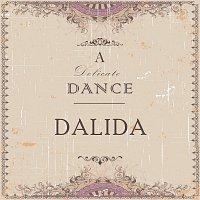 Dalida – A Delicate Dance