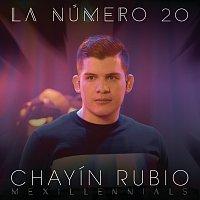 Chayín Rubio – La Número 20