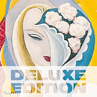 Derek & The Dominos – Layla And Other Assorted Love Songs [Deluxe Edition]