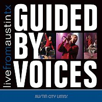 Guided By Voices – Live From Austin TX