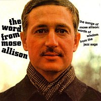Mose Allison – The Word From Mose