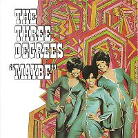 The Three Degrees – Maybe (Expanded Edition)