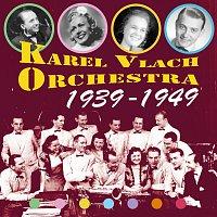 Karel Vlach Orchestra – 1939-1949