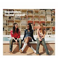 Sugababes – Round Round [International 2 track]