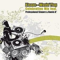 Wavin' Flag [Celebration Mix Feat. Professional Sinnerz & Komis X]