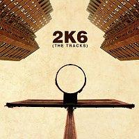 Různí interpreti – 2K6: The Tracks