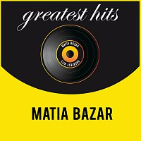 Matia Bazar – Greatest Hits