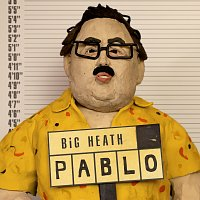 BiG HEATH – Pablo