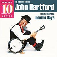 John Hartford – Good'le Days: Essential Recordings