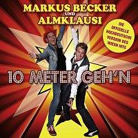 Markus Becker, Almklausi – 10 Meter Geh'n