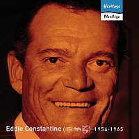 Eddie Constantine – Heritage - Florilege - Mercury / Barclay / Philips (1954-1965)