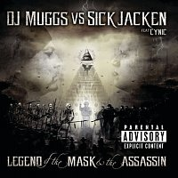 DJ Muggs, Sick Jacken – The Legend Of The Mask & The Assasin