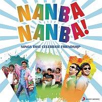 A.R. Rahman, Benny Dayal, Blaaze, Viviane Chaix, Javed Ali – Nanba Nanba! Songs That Celebrate Friendship