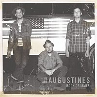We Are Augustines – Book of James