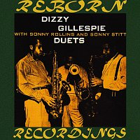Dizzy Gillespie – Duets with Sonny Rollins and Sonny Stitt (Expanded, HD Remastered)