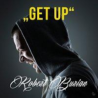 Robert Burian – Get Up