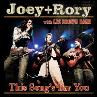 Joey+Rory – This Song's For You
