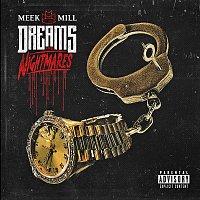 Meek Mill – Dreams and Nightmares