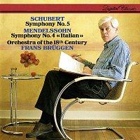 Frans Bruggen, Orchestra Of The 18th Century – Mendelssohn: Symphony No. 4 / Schubert: Symphony No. 5
