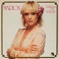 Marion – Rakkaus On Hellyytta [2012 Remaster]