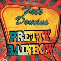 Fats Domino – Pretty Rainbow