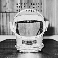 Oskar Török - Jiří Slavík - Vít Křišťan – Oskar Török - Jiří Slavík - Vít Křišťan