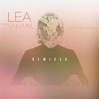LEA – Vakuum Remixed