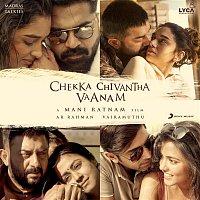 A.R. Rahman – Chekka Chivantha Vaanam (Original Motion Picture Soundtrack)
