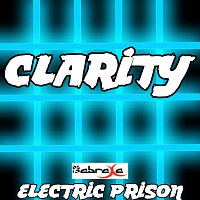 Electric Prison – Clarity
