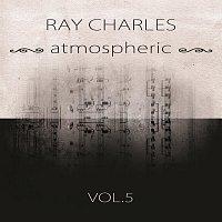 Ray Charles – atmospheric Vol. 5