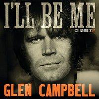 Glen Campbell – Glen Campbell: I'll Be Me