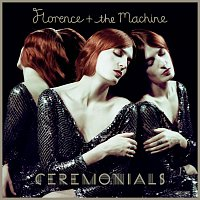 Florence + The Machine – Ceremonials [Deluxe Edition]