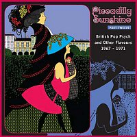 Různí interpreti – Piccadilly Sunshine, Part 12: British Pop Psych & Other Flavours, 1967 - 1970