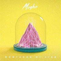 Megha – Montagne di like