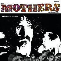 Frank Zappa, The Mothers Of Invention – Absolutely Free