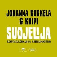 Johanna Kurkela, Knipi – Suojelija
