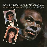 Johnny Mathis, Natalie Cole – Unforgettable: A Musical Tribute to Nat King Cole